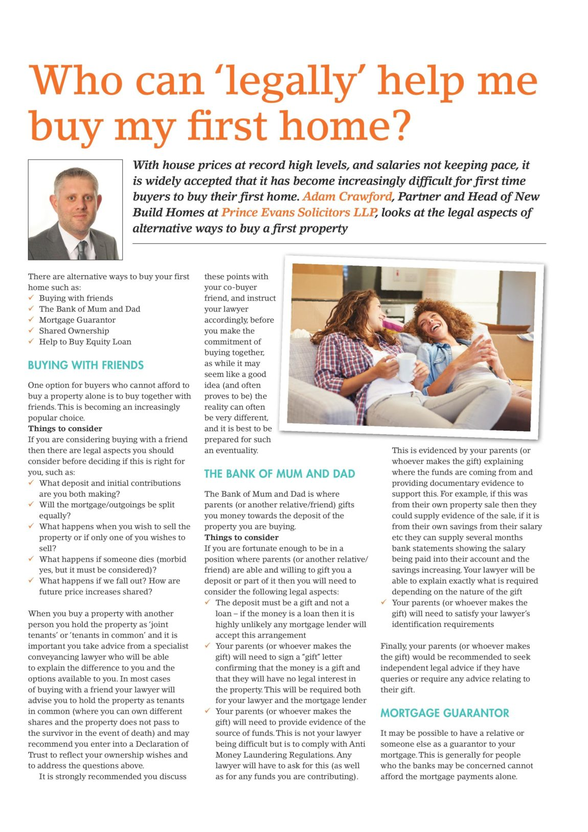Who can 'legally' help me buy my first home?
