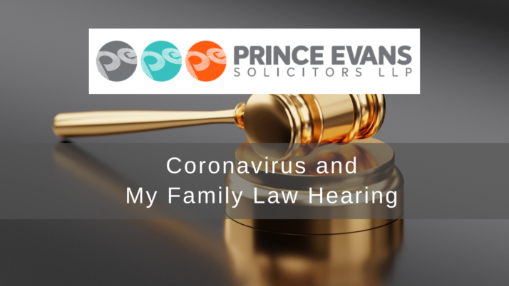 Coronavirus and My Family Law Hearing