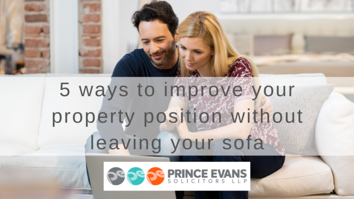 5 ways to improve your property position without leaving your sofa