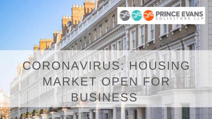 CORONAVIRUS: HOUSING MARKET OPEN FOR BUSINESS