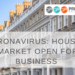 CORONAVIRUS: HOUSING MARKET OPEN FOR BUSINESS