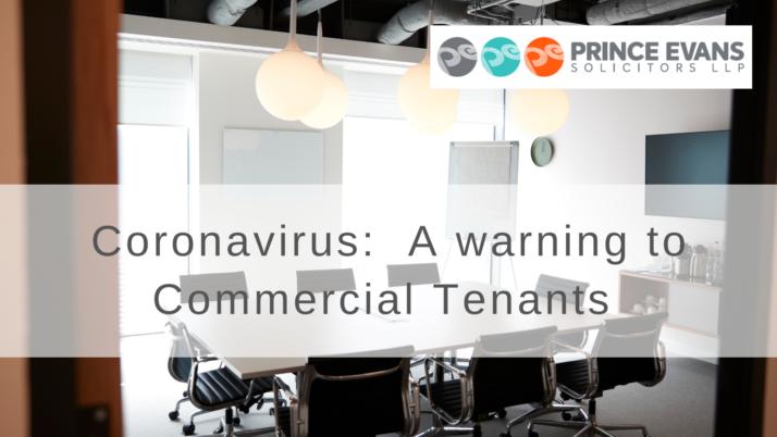 Coronavirus:  A warning to Commercial Tenants