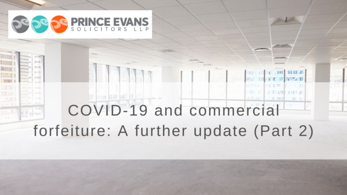 COVID-19 and commercial forfeiture: A further update (Part 2)
