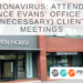 CORONAVIRUS: ATTENDING PRINCE EVANS' OFFICE FOR (NECESSARY) CLIENT MEETINGS – UPDATE REGARDING FACE COVERINGS
