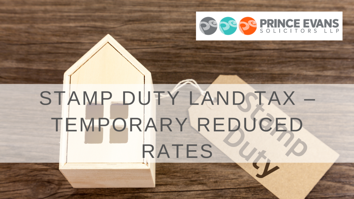 STAMP DUTY LAND TAX – TEMPORARY REDUCED RATES