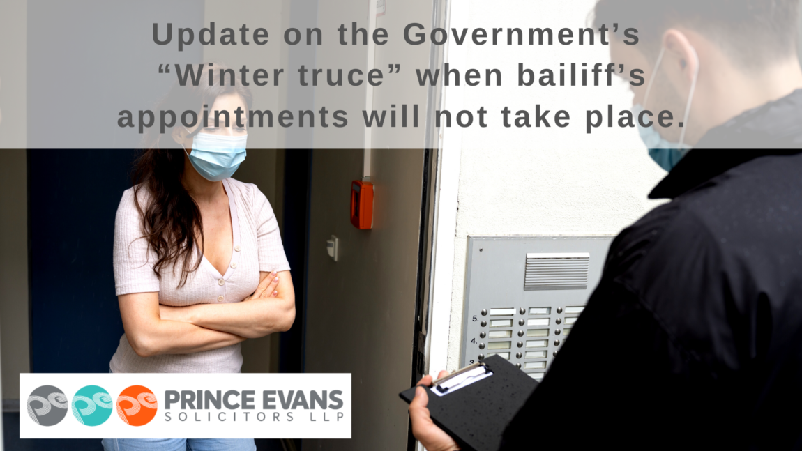 "Update on the Government's ""Winter truce"" when bailiff's appointments will not take place."